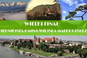 NAJPIĘKNIEJSZA GMINA WIEJSKA MAŁOPOLSKI 2020, WIELKI FINAŁ!!!