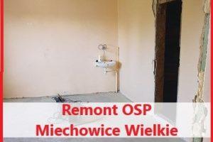 Rozpoczęto remont pomieszczeń w budynku OSP Miechowice Wielkie