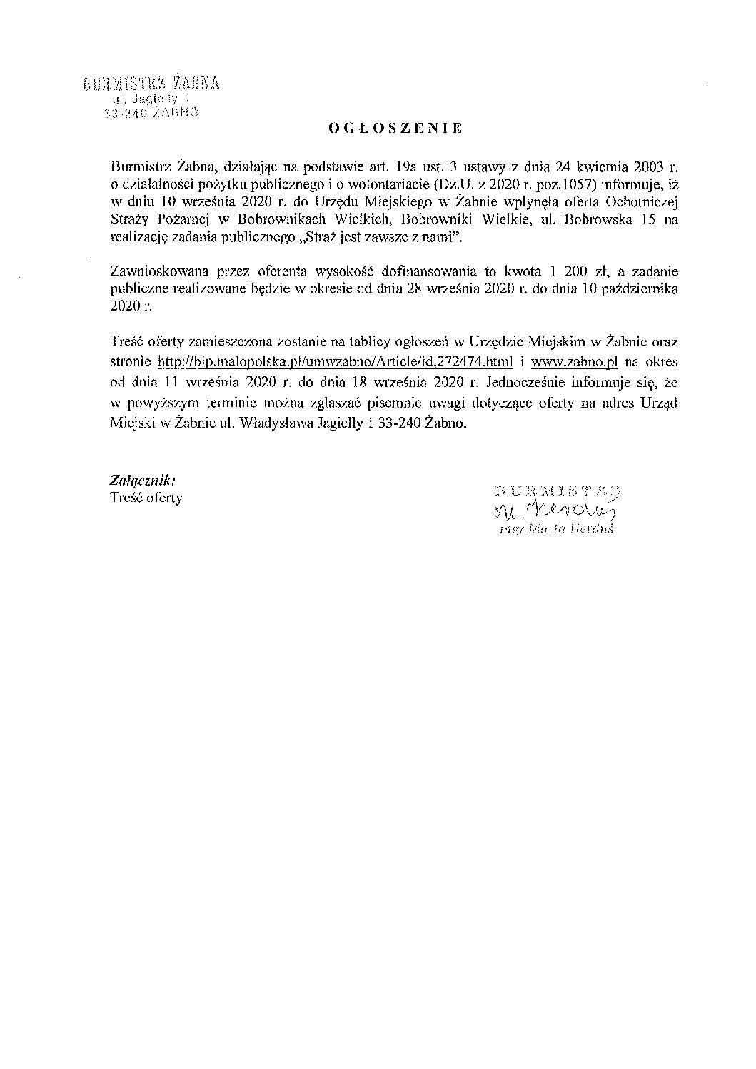 """Burmistrz Żabna informuje, iż w dniu 10 września 2020 r. do Urzędu Miejskiego w Żabnie wpłynęła oferta Ochotniczej Straży Pożarnej w Bobrownikach Wielkich, na realizację zadania publicznego """"Straż jest zawsze z nami""""."""