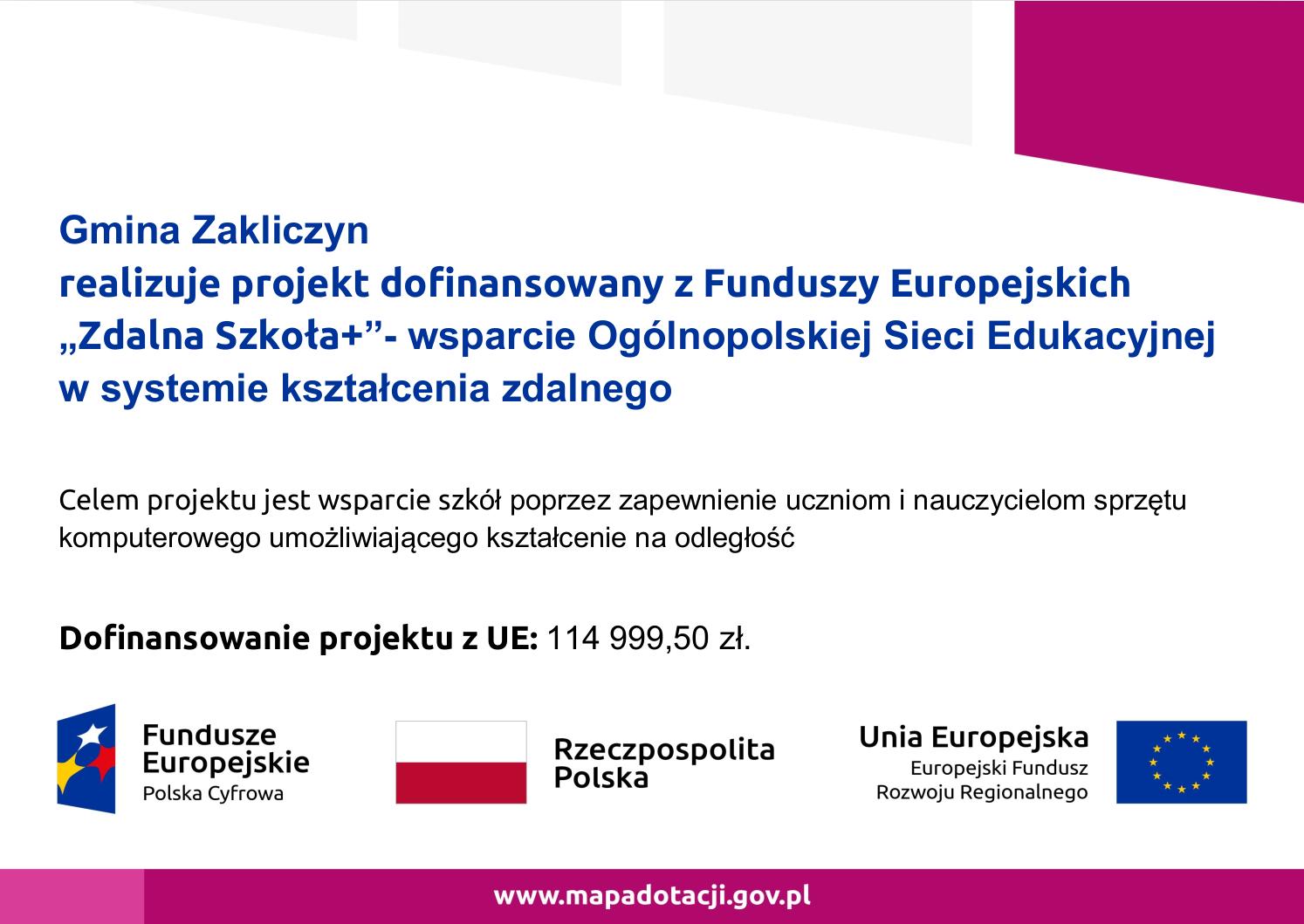 plakat z hasłam - Gmina Zakliczyn realizuje projekt dofinansowany z Funduszy Europejskich Zdalna Szkoła plus