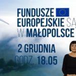 Fundusze europejskie są w Małopolsce. Już 2 grudnia na antenie TVP Kraków