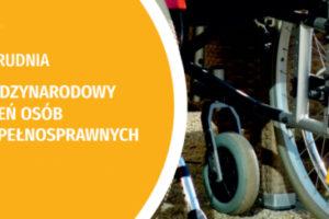 3 grudnia obchodzimy Międzynarodowy Dzień Osób Niepełnosprawnych