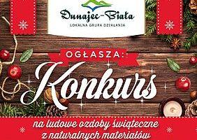 LGD Dunajec-Biała organizuje konkurs dla kół gospodyń wiejskich na ludowe ozdoby świąteczne z naturalnych materiałów