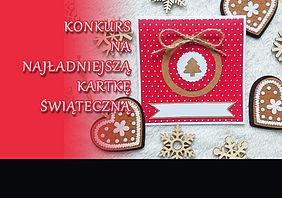 Konkurs na Najładniejszą Kartkę Świąteczną – zapraszamy!