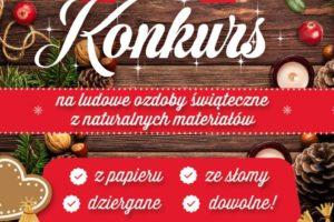 Lokalna Grupa Działania Dunajec – Biała organizuje Konkurs dla Kół Gospodyń Wiejskich na ludowe ozdoby świąteczne z naturalnych materiałów