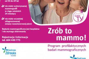 """Zrób to mammo! – Program profilaktyki raka piersi!"""