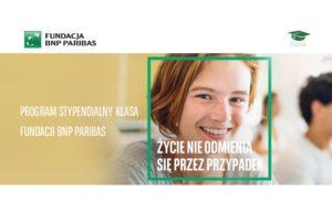 Program Stypendialny KLASA Fundacji BNP BARIBAS