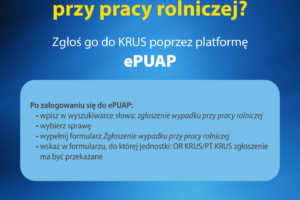 Uległeś wypadkowi przy pracy rolniczej? Zgłoś go do KRUS poprzez platformę ePUAP.
