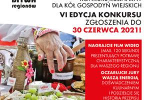 Bitwa Regionów 2021 – VI edycja konkursu kulinarnego dedykowanego Kołom Gospodyń Wiejskich