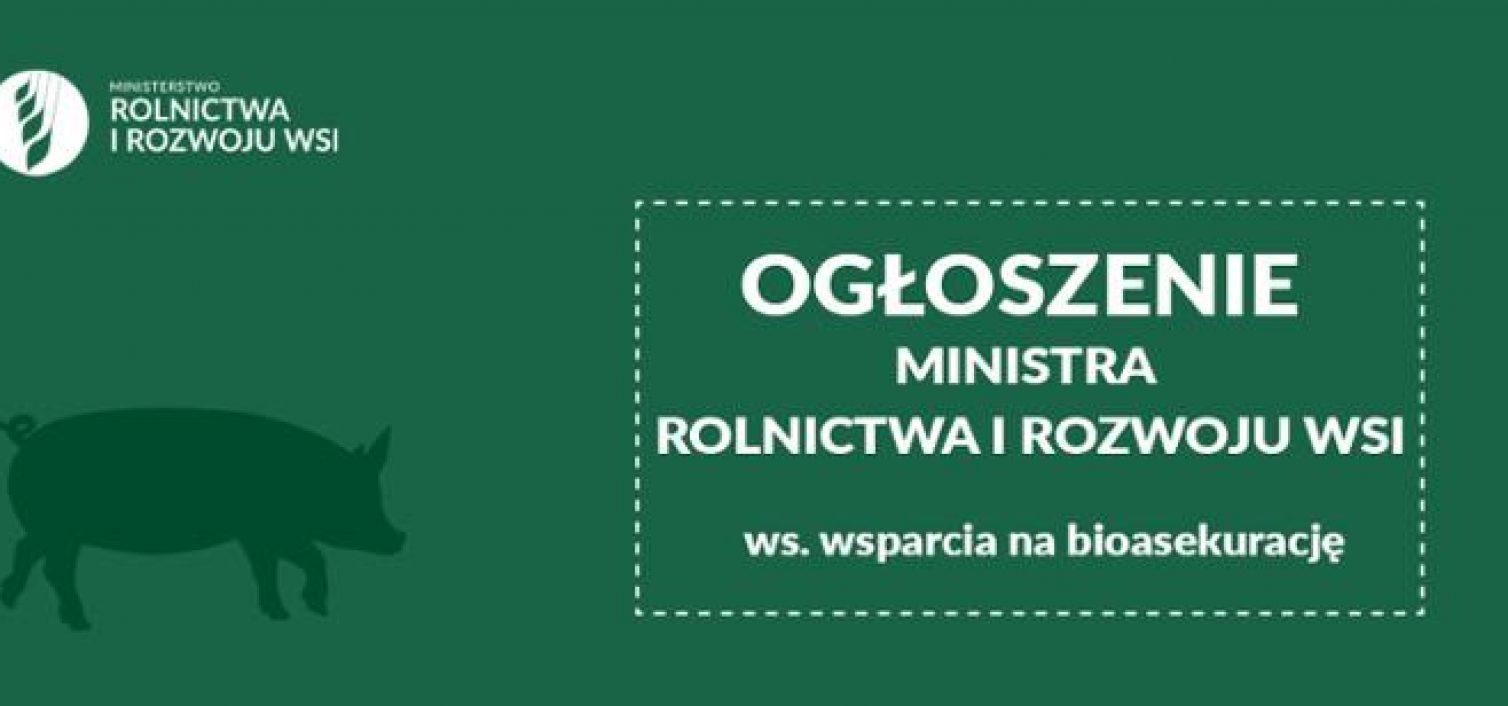 Wnioski o pomoc na refundację wydatków na bioasekurację – ogłoszenie Ministra Rolnictwa i Rozwoju Wsi