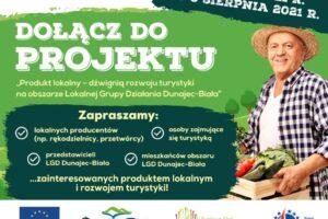 """Nabór uczestników do projektu pt. """"Produkt lokalny – dźwignią rozwoju turystyki na obszarze Lokalnej Grupy Działania Dunajec-Biała"""""""